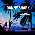 Danny Shark - About Time