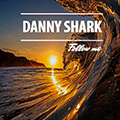 Danny Shark - Follow Me