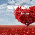 Danny Shark - New Love